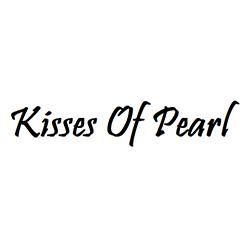 Kisses of Pearl